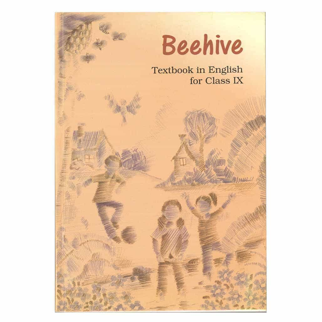 NCERT English Textbook - Class 9 - Beehive In English