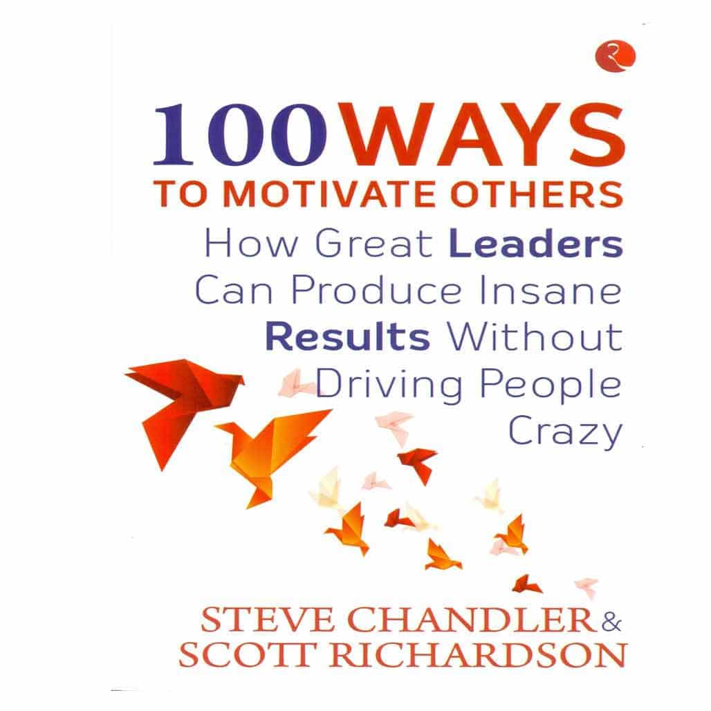 100 Way to Motivate Others