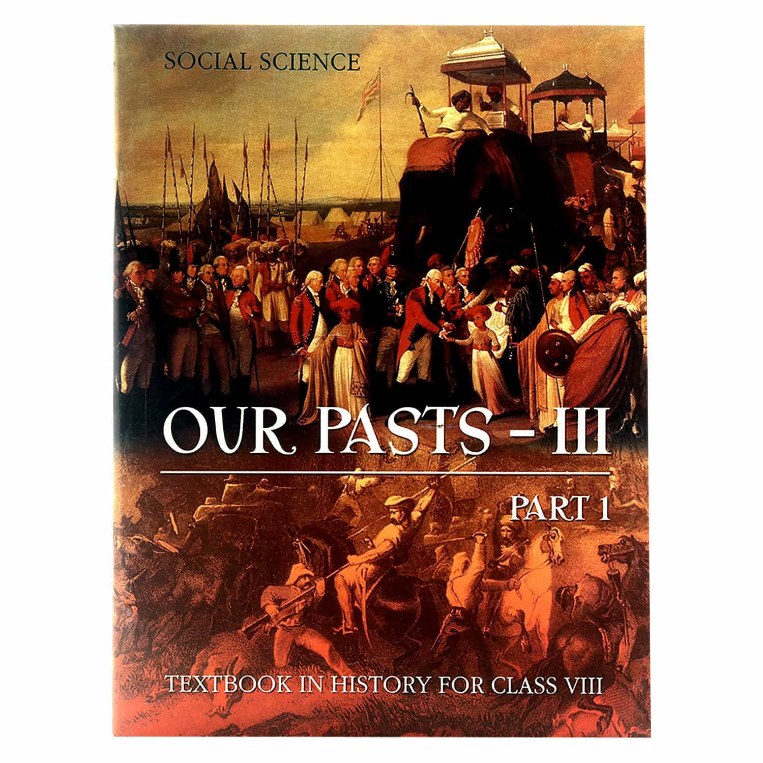 NCERT History Textbook - Class 8 - Our Past III (Part 1)