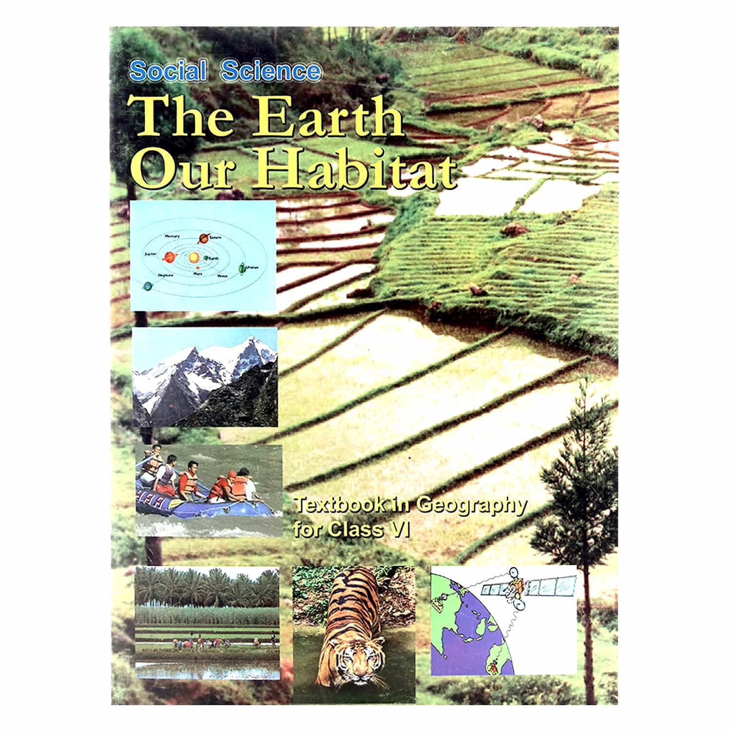 NCERT Geography Textbook - Class 6 - The Earth Our Habitat