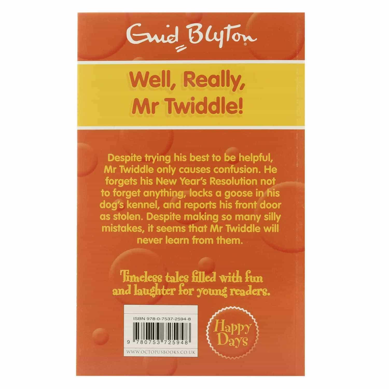 Enid Blyton - Well Really Mr Twiddle