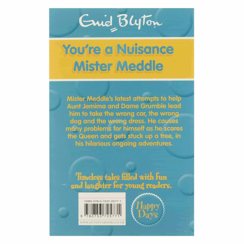 Enid Blyton - You're a Nuisance Mister Meddle