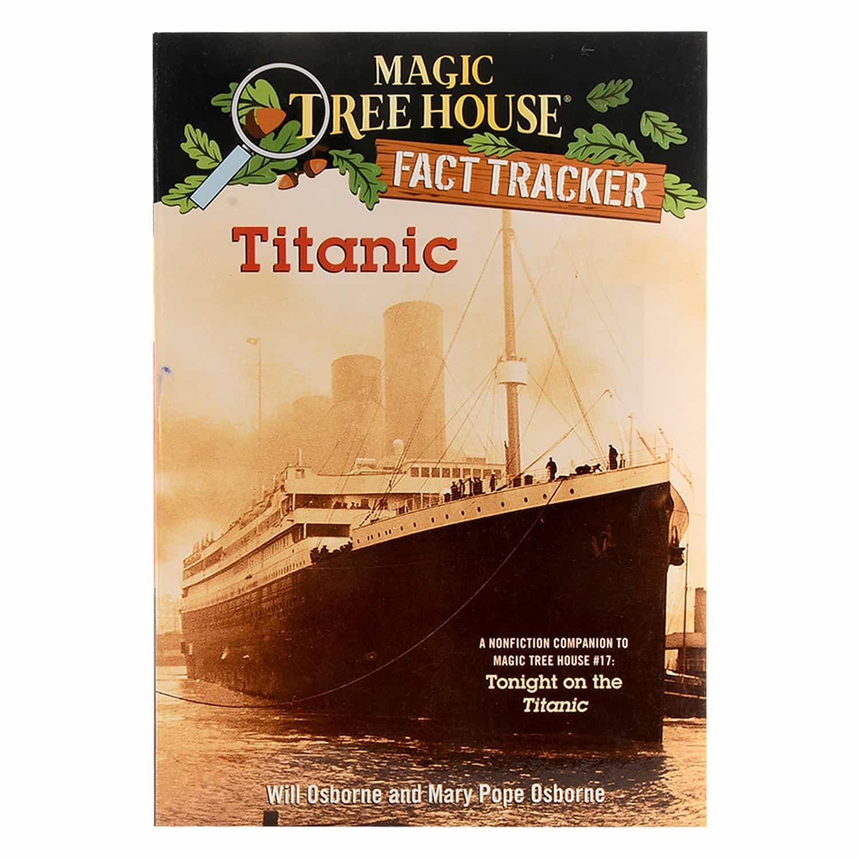Magic Tree House Fact Tracker Series -  Titanic