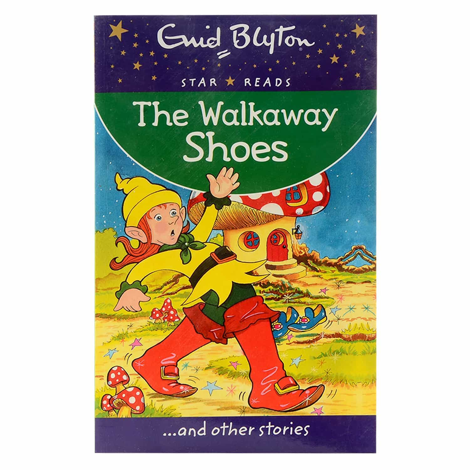 Enid Blyton - The Walkaway Shoes and Other Stories