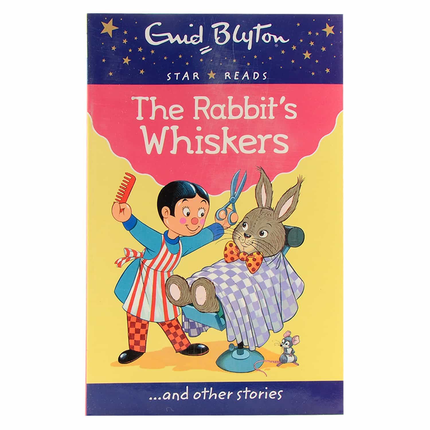 Enid Blyton - The Rabbit's Whiskers and Other Stories