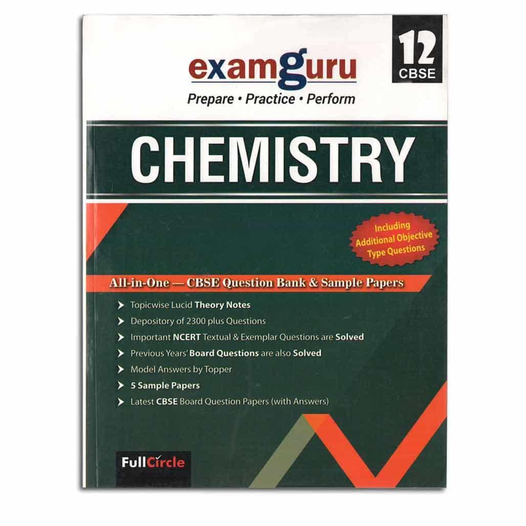 Examguru CBSE Question Bank & Sample Papers - Chemistry - Class 12