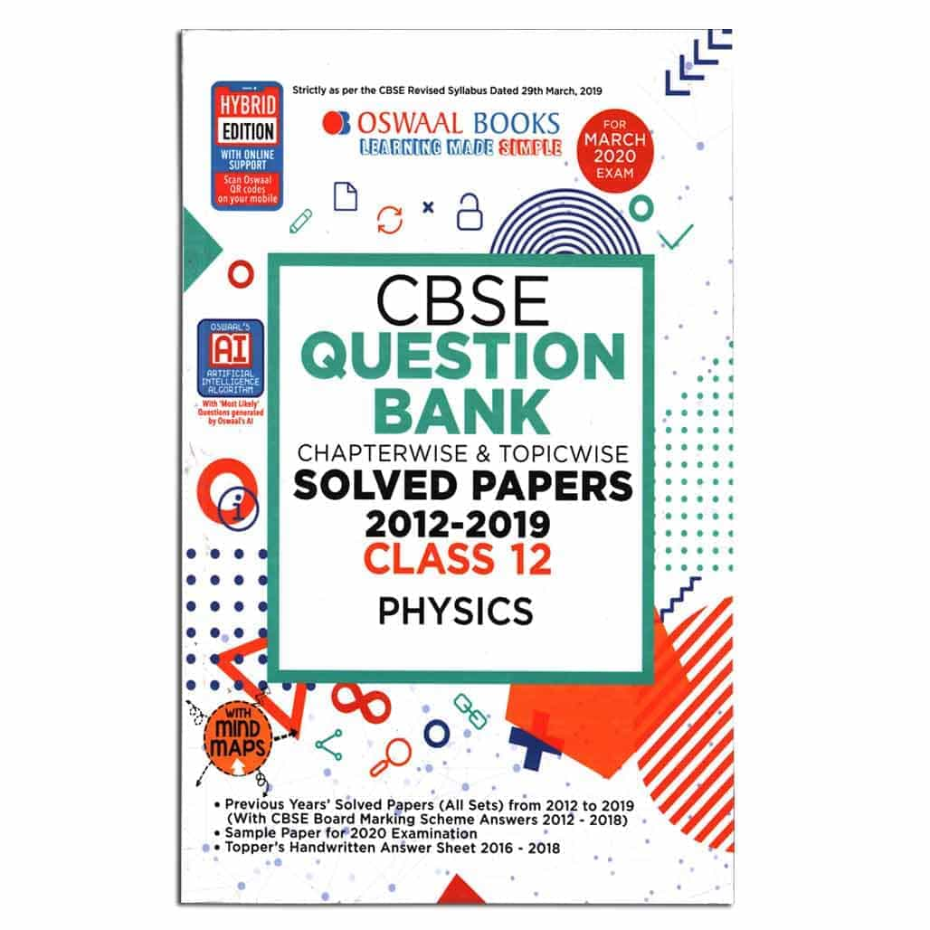 Oswaal CBSE Question Bank (2012-2019) - Physics - Class 12