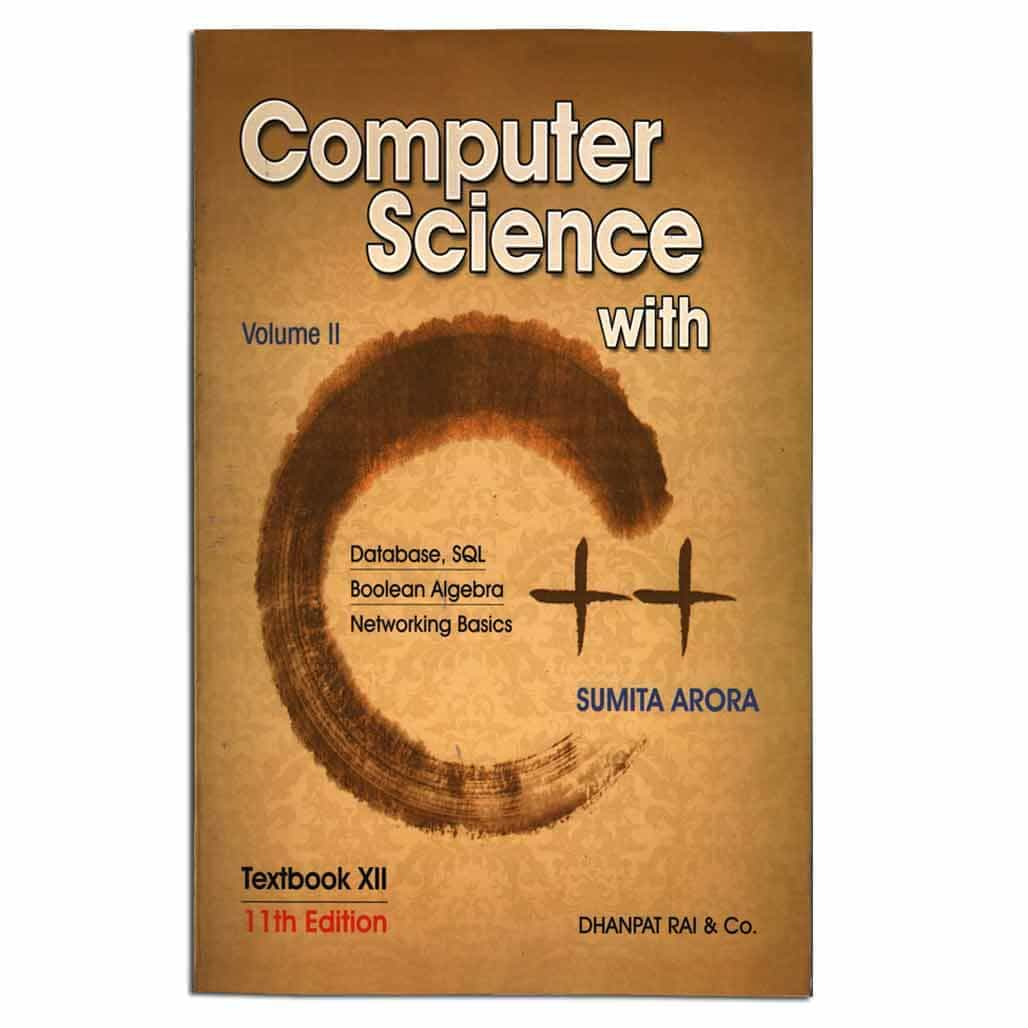 Computer Science with C++ Volume II - Class 12 by Sumita Arora