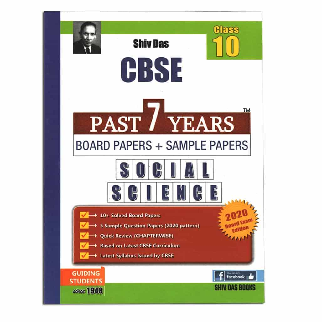 Shiv Das CBSE Past 7 Year Board Paper + Sample Papers - Social Science - Class 10