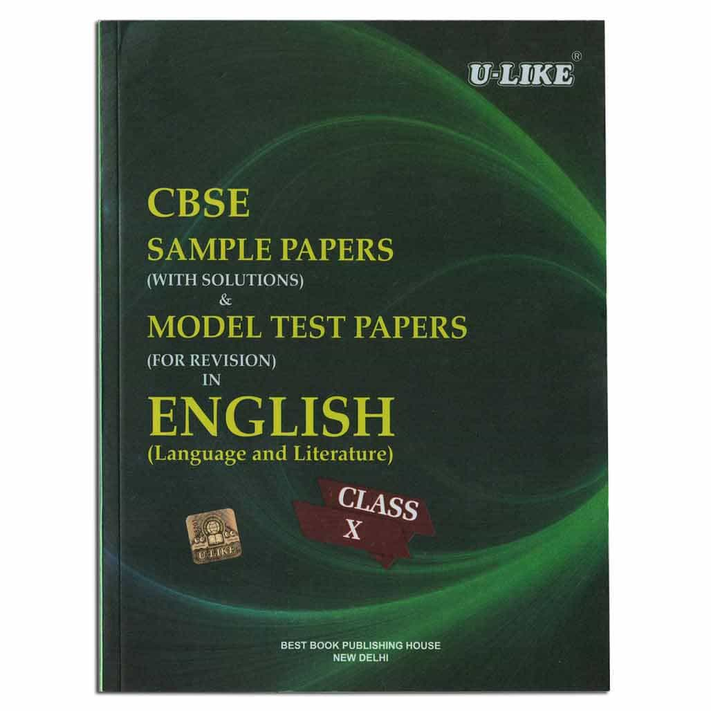U-Like CBSE English Sample Papers & Model Test Papers - Class 10