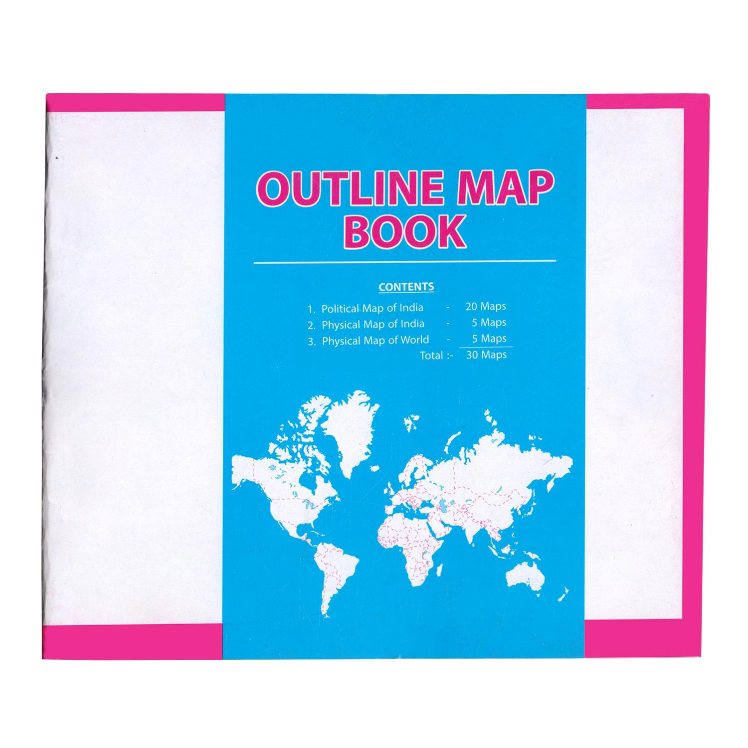 Map Booklet - India Physical + India Political + World Physical - Set of 30