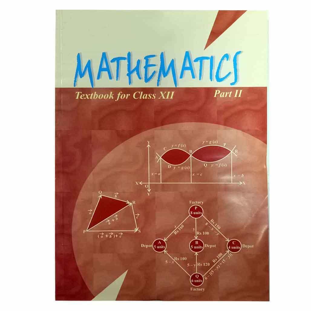 NCERT Textbook - Class 12 - Mathematics II
