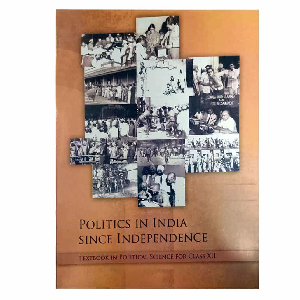 NCERT Political Science Textbook  - Class 12 - Politics in India Since Independence
