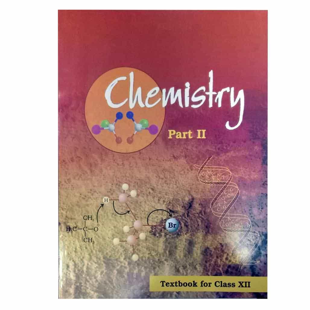 NCERT Textbook - Class 12 - Chemistry II