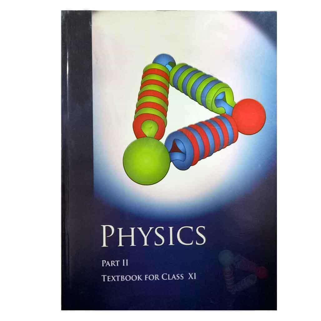 NCERT Textbook - Class 11 - Physics II